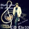 Rhythm Of Love - CD Thr33 ft. Anthraxx