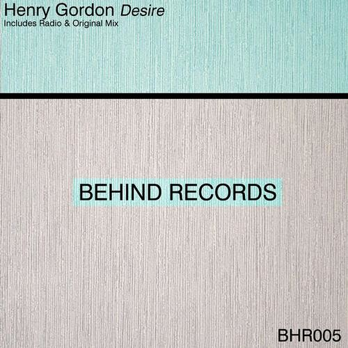 Henry Gordon - Desire (Original Mix) PREVIEW