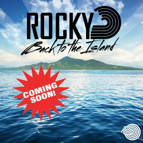 ROCkY - Back To The Island - Coming soon on Iboga Records .