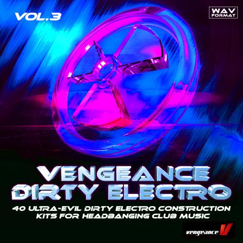 www.vengeance-sound.com - Samplepack - Vengeance Dirty Electro Vol. 3 Demo