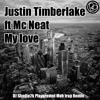 Justin Timberlake Ft Mc Neat - My Love (DJ Shadie2k Playground Mob Trap Remix) buy 4 free download