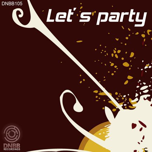 DNBB210 - Let's Party (Contest Remixes)