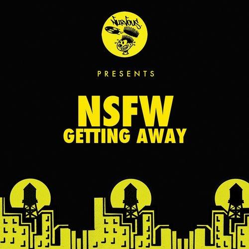 NSFW - Getting Away (Xinobi Remix)