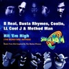 B Real, Busta Rhymes, Coolio, LL Cool J & Method Man - Hit 'Em High (Street Club Hitz)