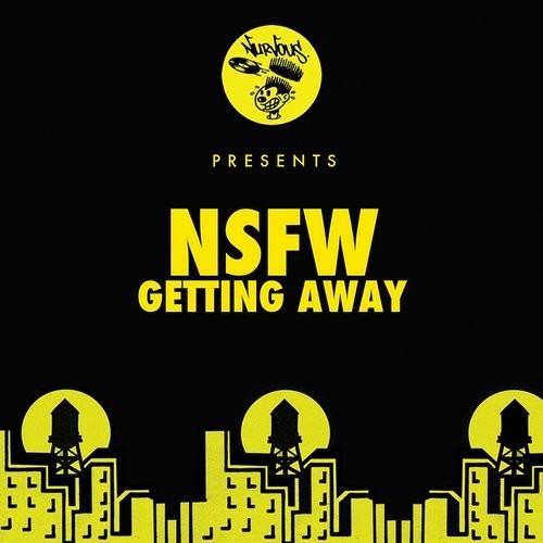 NSFW - Getting Away (Punks Jump Up Remix) - Nurvous