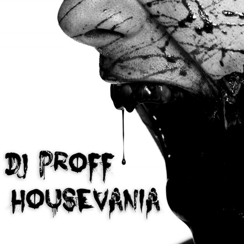 Dj Proff - Housevania (Original Mix)