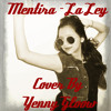 La Ley  - Mentira (Cover By Yenny Gloow)
