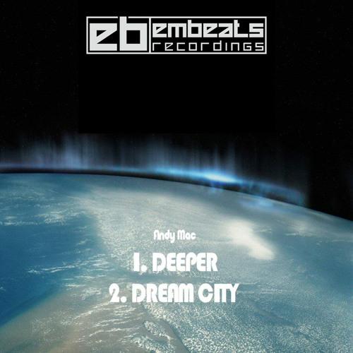 Andy Mac - Dream City (Embeats)