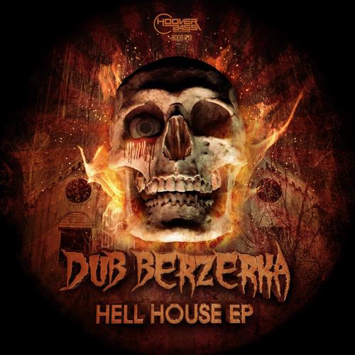 Dub Berzerka - Hell House