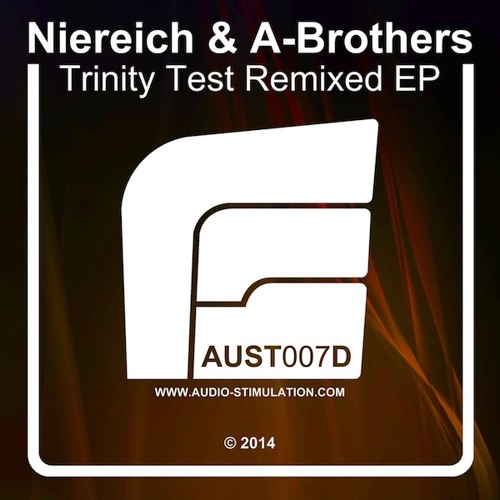 [AUST007D] Niereich & A-Brothers - Trinity Test Remixed EP