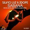 Silvio Luz & 2Dope - Sabana (Bryan Dalton Remix)