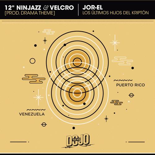 """12"""" Ninjazz - Jor-El (ft. Velcro) [Prod. Drama Theme]"""