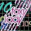 Foxy Lady 10 OP Music (1988) Teresa Orlowski