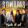 SOMBRAS NADA MAS - 01.-TE HAGO UN TRATO (Feat. Sebastián Mendoza) MP3 Download