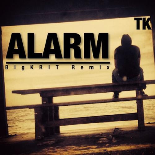 Alarm (BIG KRIT REMIX)