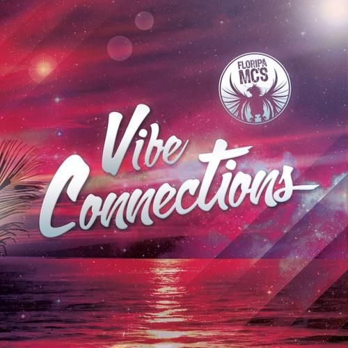 "Floripanas ""Floripamcs "" Vibe Connections""  Mcgamam Jackson Aranha Prod. Fl"