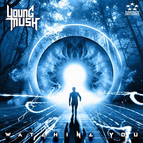 Young Mush - Watching You (Original Mix) out now!