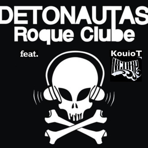 Verdades do Mundo - Detonautas Roque Clube Feat. Kouiot NCorp ( Remix by Dj Cleston )