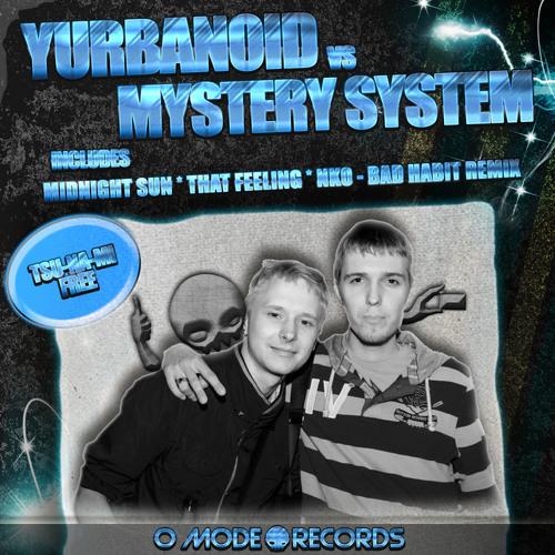 Mystery System & Yurbanoid - Tsunami [Bootleg - Preview]