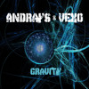 Andrays & Vexo - Gravity