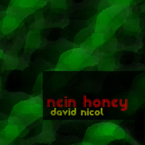 Nein Honey