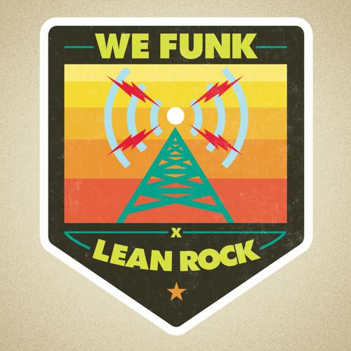 We Funk X Lean Rock