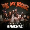 Drop That Nae Nae- We Are Toons