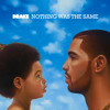 Drake - Nothing Was The Same (Feat. Fabolous)
