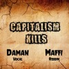 Daman - Capitalism Kills (Ready riddim by Maffi)