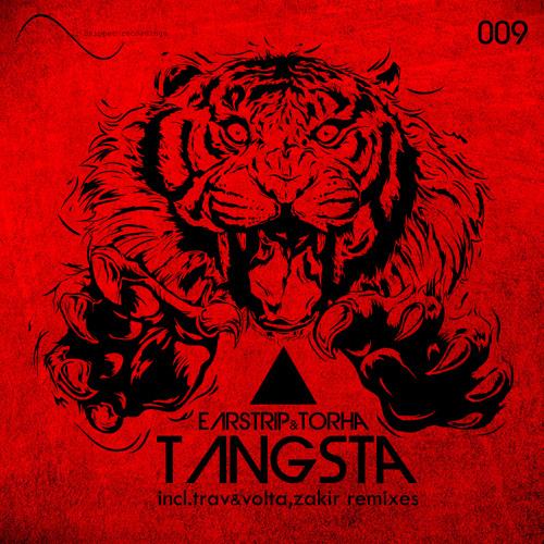 Earstrip, Torha - Tangsta (Original Mix) OUT NOW!