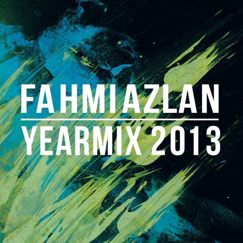 Fahmi Azlan - Year Mix 2013