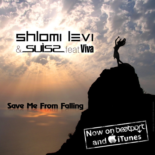 Save Me From Falling feat. Viva (Levi & Suiss Uplifting Mix)