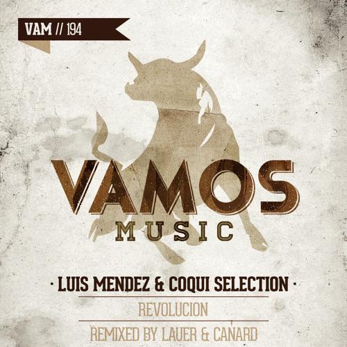Luis Mendez & Coqui Selection - Revolucion (Original Mix) OUT NOW!