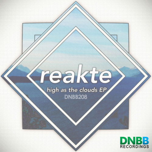 Reakte - High As The Clouds