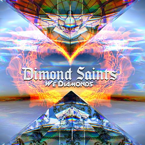 Dimond Saints - We Diamonds