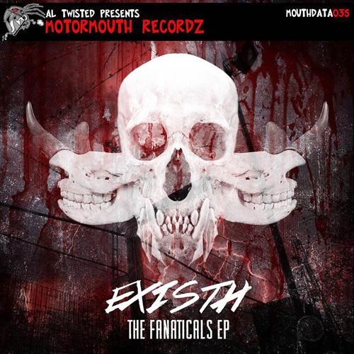 Existh - Fear (Motormouth Recz / MOUTHDATA035)