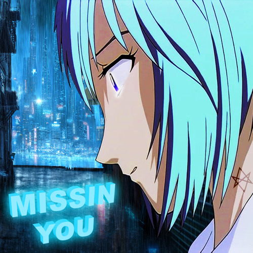 MISSIN YOU (BWWWOYS RMX)