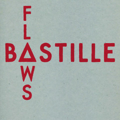 Bastille // Flaws recorded at Abbey Road London