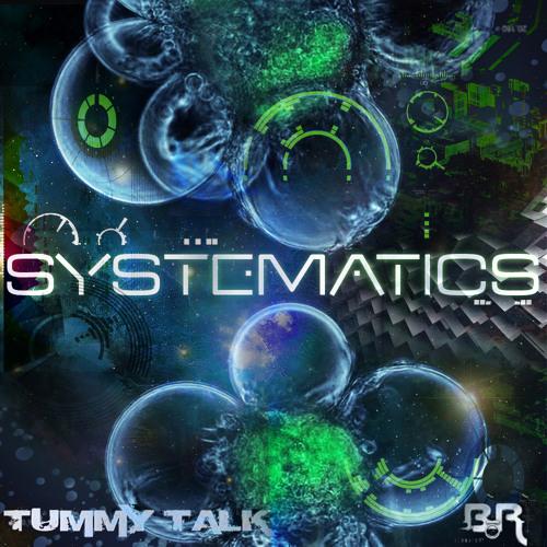 Tummy Talk - Systematics