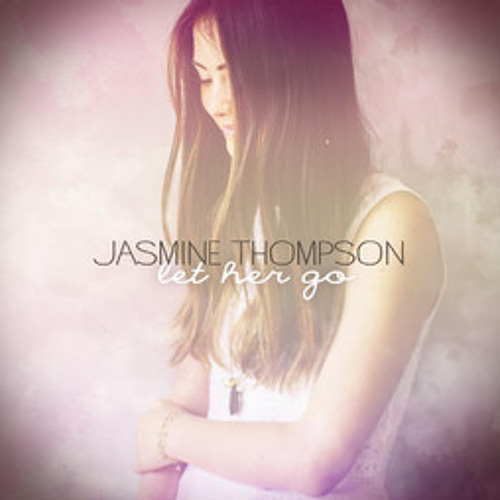 Jasmine Thompson - Let Her Go (Sesta Remix)