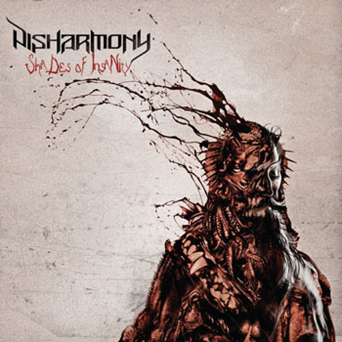 DISHARMONY - Shades Of Insanity (Album: Shades Of Insanity/2014/NHR)