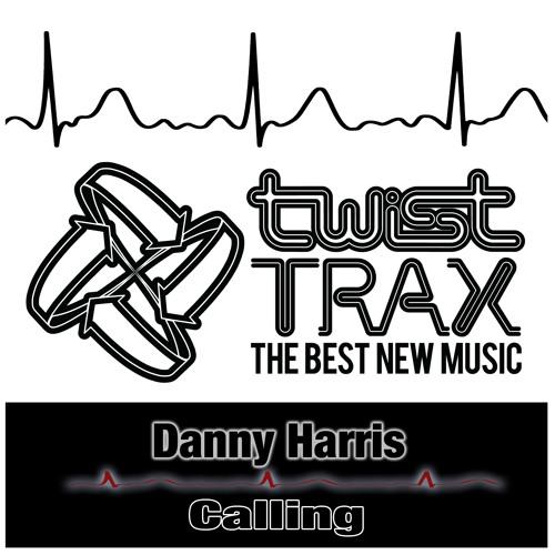 Danny Harris - Calling (Twist Trax)