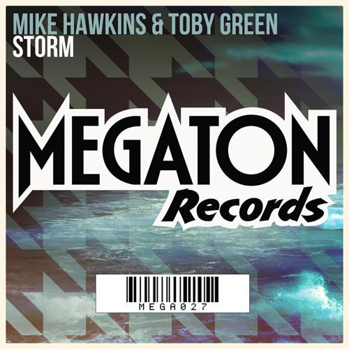 Mike Hawkins & Toby Green - Storm (Original Mix)