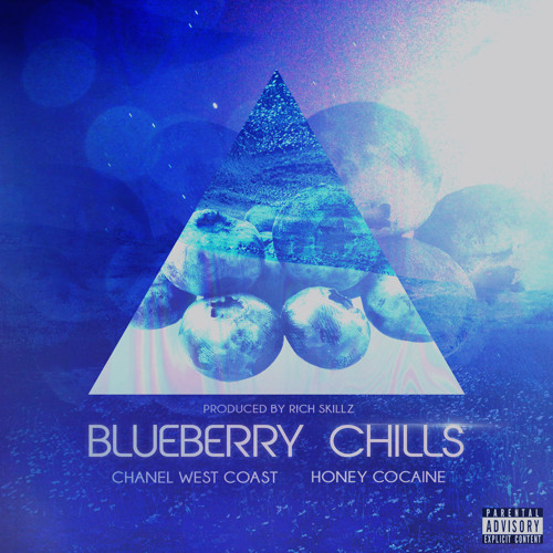 Blueberry Chills Feat. Honey Cocaine