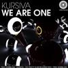 We Are One by Kursiva