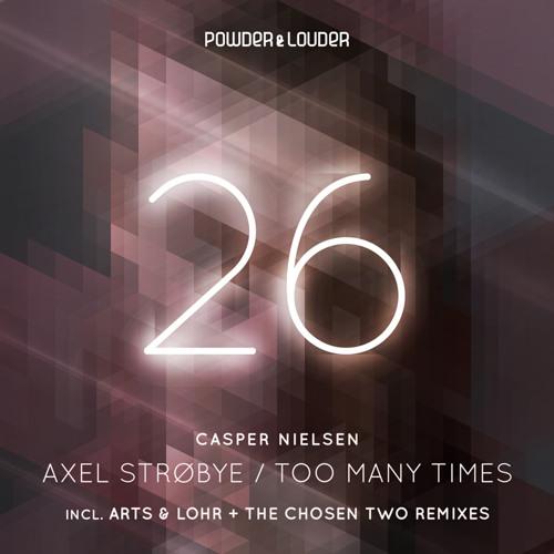 Casper Nielsen - Axel Strøbye (Arts And Lohr Remix)