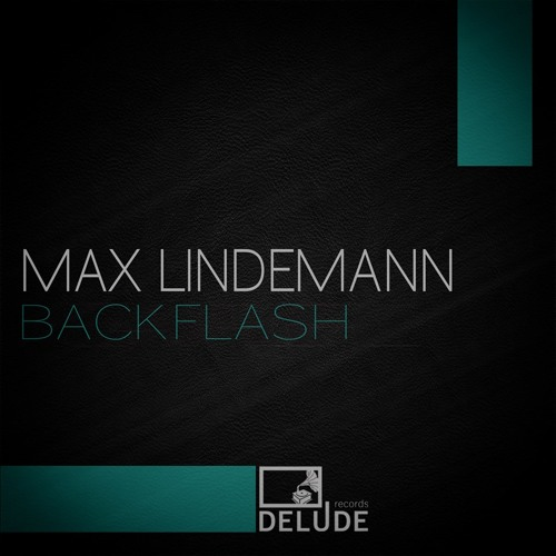 Max Lindemann - backflash ( AJsars remix ) // snippet // out now on beatport