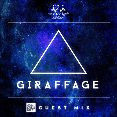 GDD™ Guest Mix: Giraffage - The Do LaB Edition