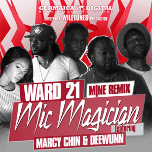 WARD 21 feat. MARCY CHIN & DEEWUNN - MIC MAGICIAN [M|NE REMIX]