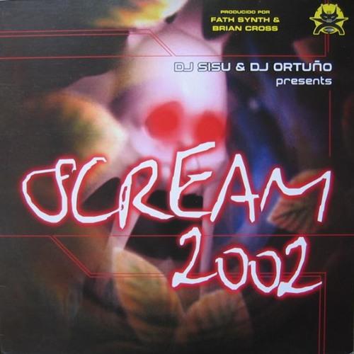 Dj Sisu And Ortuno - Scream 2002